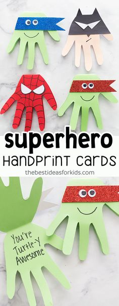 This Superhero craft is easy and so fun to make! Make Spiderman, Batman, Ninja Turtle cards with handprints. Kids will love making these! #superhero #batman #spiderman #ninjaturtle via @bestideaskids