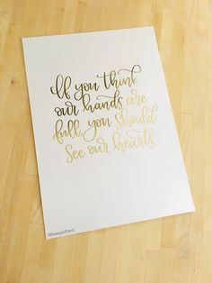 Foiled print by TeenyLetters on Etsy | If you think our hands are full you should see our hearts