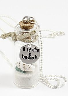 Life's A Beach - Hand Stamped Vial Necklace-bottle necklace, beach in a bottle, hand stamped silver tag, message bottle, life's a beach