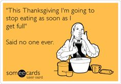 Happy Thanksgiving to everyone this weekend! & good luck with that!