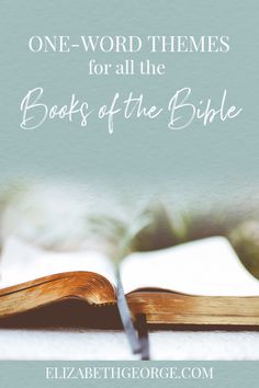 One-Word Themes for All the Books of the Bible #biblestudy #bible #christianbooks #booksofthebible
