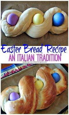 Easter Bread Recipe - An Italian Tradition from Walking on Sunshine Recipes.