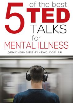 5 of the Best TED Talks on Mental Illness
