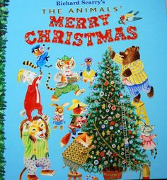 I want this one. The Animals' Merry Christmas by Richard Scarry