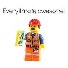 Everything is Awesome LEGO Emmet