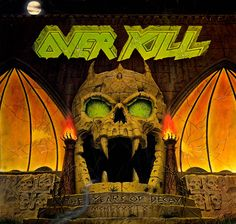 OVERKILL 'The Years Of Decay' . this is an amazing timeless brilliant Thrash-Metal release, it's the fourth full-lenght album by US American Thrash masters OVERKILL! Metal On Metal, Power Metal, Heavy Metal Music, Overkill Band, Horror Font, Ride The Lightning, White Zombie, Album Cover Design, Metal Albums