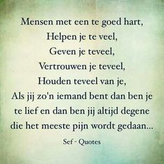 zo is het.L Loe True Quotes, Words Quotes, Wise Words, Funny Quotes, Sayings, Qoutes, Poetry Text, Poetry Funny, Sef Quotes