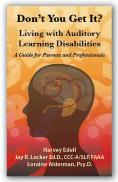 Don't You Get It? Living with Auditory Learning Disabilites Auditory Learning, Learning Disabilities, Asd Spectrum, Auditory Processing Disorder, Dyscalculia, Adhd And Autism, Apraxia, You Get It, Classroom Inspiration