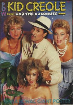 KID CREOLE AND THE COCONUTS  - POW POSTER MAGAZINE 1983
