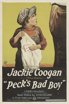 Jackie Coogan~ 'Peck's Bad Boy' 1921. Changed the law for child actors ..so thier Parents could not spend all thier $
