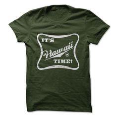 Its Hawaii Time T Shirts, Hoodies, Sweatshirts. CHECK PRICE ==► https://www.sunfrog.com/Sports/Its-Hawaii-Time--Shirt.html?41382