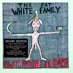 Champagne Holocaust Deluxe Edition | Fat White Family