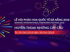 Lễ hội pháo hoa Đà Nắng sẽ diễn ra trong 2 tháng, từ ngày 30-4 đến 30-6 vừa ban hành kế hoạch tổ chức lễ hội pháo hoa quốc tế Đà Nẵng (DIFF)....