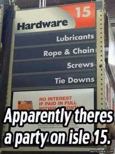 and they wonder why we hang out at home depot