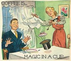 Coffee is magic in a cup, my darlin'! Coffee Talk, Coffee Is Life, I Love Coffee, Coffee Break, My Coffee, Morning Coffee, Coffee Cups, Coffee Lovers, Coffee Humor