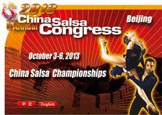 世界Salsa舞大赛(salsa大会)中国区预选赛 2013 China Salsa Congress -China Salsa Championships