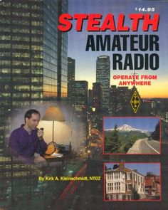 Stealth Amateur Radio: Operate From Anywhere