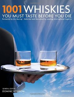 1001 Whiskies You Must Taste Before You Die (1001 (Universe)) by Dominic Roskrow