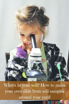 Soil science experiments for kids. Take a soil sample and see what it looks like under a microscope... don't have a microscope? Use a magnifying glass to see what lives in your topsoil! Read more here!