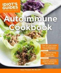 Idiot's Guides Autoimmune Cookbook