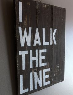 Johnny Cash song quote  I walk the line reclaimed by emc2squared