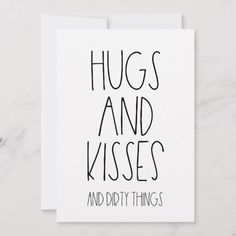 Hugs and Kisses and Dirty things funny Valentine& Holiday Card Valentine Cards For Boyfriend, Anniversary Cards For Boyfriend, Cute Boyfriend Gifts, Valentine Day Cards, Boyfriend Card, Creative Boyfriend Gifts, Boyfriend Birthday Card, Cute Notes For Boyfriend, Diy Projects For Boyfriend