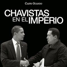 Acontecimientos: Chavistas en el Imperio
