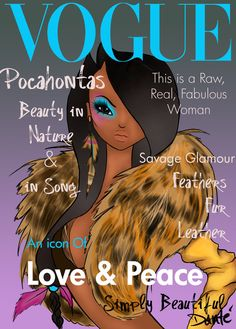Disney Princesses on Vogue! ^^ by ~dantetyler. Pocahontas