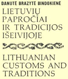 Lithuanian Customs and Traditions