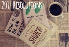 2014 New Year's Resolutions!