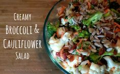 This Creamy Broccoli & Cauliflower Salad is made with all natural, healthy ingredients! Gluten, Dairy, Corn and Soy Free... and it's so YUMMY!