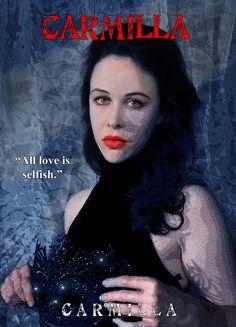 Carmilla, Love Is All