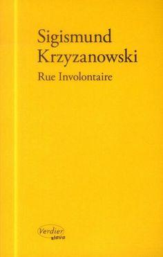 Rue involontaire de Sigismund Krzyzanowski
