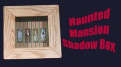 Haunted Mansion Stretching Room Shadow Box