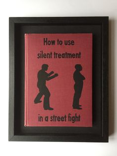 Silent Treatment owned by Funny Pictures, Great Books, My Books, Some Good Quotes, Value In Art, Unknown Pleasures, Bad Kids, Street Fights, Books