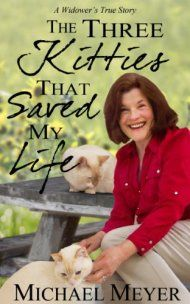 The Three Kitties That Saved My Life by Michael Meyer ebook deal