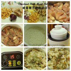 Homemade Foods Inspiration: Chestnut Pork Meat Pot Rice 咸香栗子猪肉煲仔饭