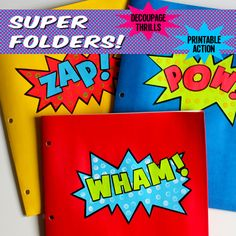 Super Comic Folders | Spoonful -  Make these action packed folders using the free printables and some decoupage glue for your school kids - DIY
