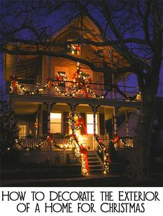 How To Decorate The Exterior Of A Home For Christmas