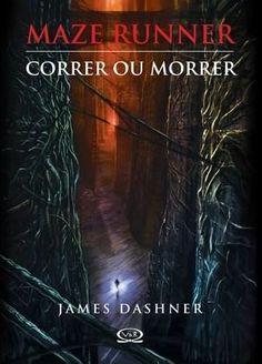 Livro Maze Runner - Correr ou Morrer