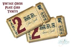 Vintage Circus Wedding Place Card Tickets    https://www.etsy.com/listing/100920295/vintage-circus-wedding-place-card#
