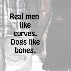 Real men like curves