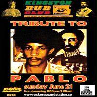 Kingston Dub Club - Tribute To Pablo 6.25.2015 by Jah Blem Muzik on SoundCloud