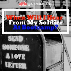 """"""", you probably wonder """"When Will I hear from my Soldier at Army Basic Training?"""" after you say goodbye."""