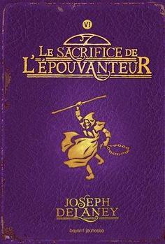 L'Épouvanteur, Tome 6 : Le sacrifice de l'Épouvanteur de ... https://www.amazon.fr/dp/2747027988/ref=cm_sw_r_pi_dp_x_QIxhAbDVMR68M