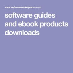 software guides and ebook products downloads