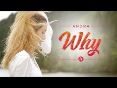 My Favorite Music Videos: Andra - Why