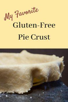 favorite Gluten-Free Pie Crust