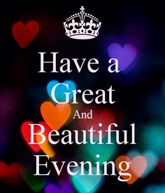good evening quotes with images - Google Search