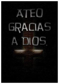 Ateo gracias a dios